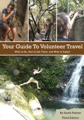 Your Guide to Volunteer Travel ebook by Sarah Palmer