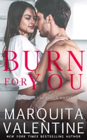 Burn For You ebook by Marquita Valentine