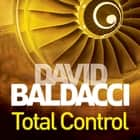 Total Control audiobook by David Baldacci