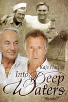 Into Deep Waters ebook by Kaje Harper