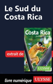 Le Sud du Costa Rica ebook by Kobo.Web.Store.Products.Fields.ContributorFieldViewModel