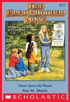 The Baby-Sitters Club #57: Dawn Saves the Planet ebook by Ann M. Martin
