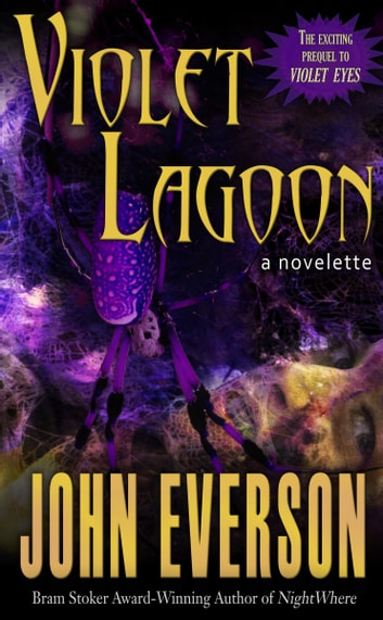 Violet Lagoon ebook by John Everson