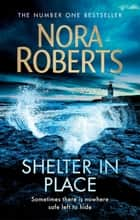Shelter in Place ebook by