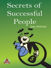 Secrets of Successful People ebook by Gary McGuire