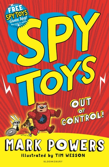 Spy Toys: Out of Control ebook by Mark Powers