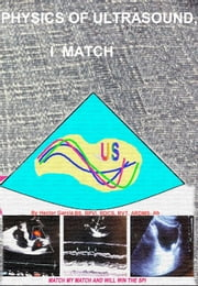 Physics Of Ultrasound, I Match ebook by Hector Garcia
