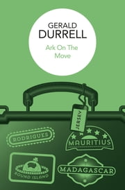 Ark on the Move ebook by Gerald Durrell