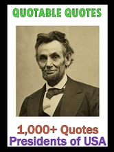 Quotable Quotes: Presidents of USA Vol 2 ebook by Change Your Life Publishing