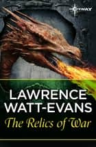 Relics of War ebook by Lawrence Watt-Evans