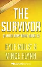 The Survivor by Kyle Mills & Vince Flynn ebook by Leopard Books