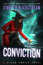 Conviction ebook by Jennifer Blackstream