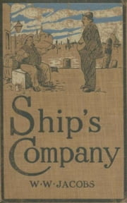 The Old Man of the Sea : Ship's Company ebook by W. W. Jacobs