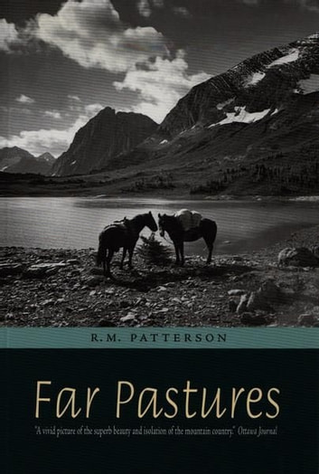Far Pastures ebook by R. M. Patterson