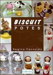 Biscuit - potes ebook by Regina Panzoldo