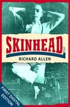 Skinhead ebook by Richard Allen