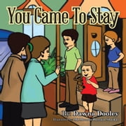 You Came To Stay ebook by Dawna Dooley