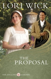 The Proposal ebook by Lori Wick