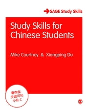 Study Skills for Chinese Students ebook by Ms. Xiangping Du,Mr. Mike Courtney