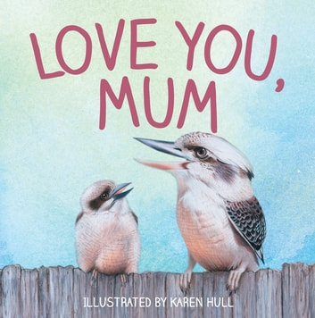 Love You, Mum ebook by