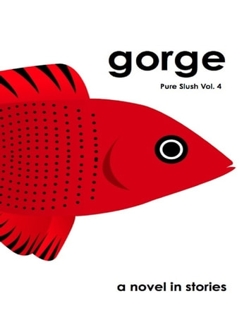 Gorge Pure Slush Vol. 4 ebook by Pure Slush