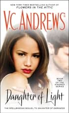 Daughter of Light ebook by V.C. Andrews