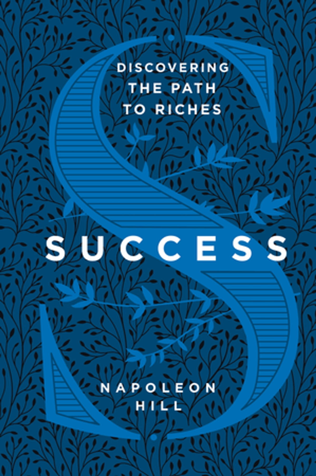 NAPOLEON HILL THE FIVE ESSENTIALS OF SUCCESS