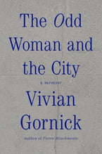 The Odd Woman and the City, A Memoir