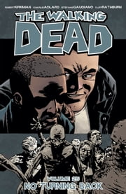 The Walking Dead Vol. 25 ebook by Robert Kirkman,Charlie Adlard,Stefano Gaudiano,Cliff Rathburn