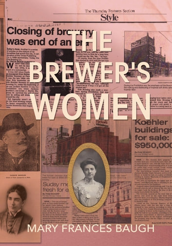The Brewer's Women ebook by Mary Frances Baugh