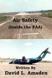 Air Safety (Inside the FAA) ebook by David Amsden