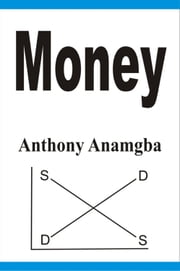 Money ebook by Anthony Anamgba