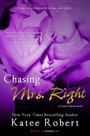 Chasing Mrs. Right ebook by Katee Robert