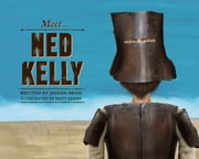 Meet… Ned Kelly ebook by Janeen Brian,Matt Adams