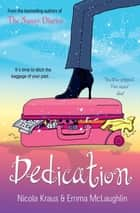 Dedication ebook by Nicola Kraus, Emma McLaughlin