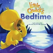 Little Quack's Bedtime ebook by Lauren Thompson,Derek Anderson