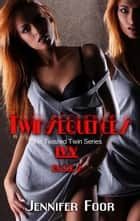 Twinsequences Ivy - Twinsted Twin ebook by jennifer foor