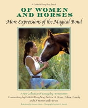 Of Women And Horses - More Expressions of the Magical Bond ebook by Gawani Pony Boy,Mark J. Barrett
