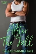 After the Fall - The Right Choice, #1 ebook by Talia Carmichael