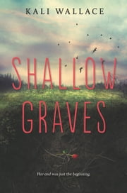 Shallow Graves ebook by Kali Wallace