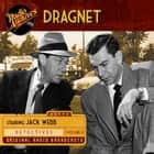 Dragnet, Volume 4 audiobook by Jack Webb