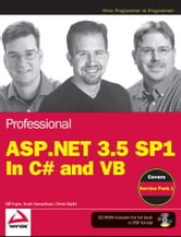 Professional ASP.NET 3.5 SP1 Edition - In C# and VB ebook by Bill Evjen,Scott Hanselman,Devin Rader
