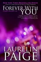 Forever with You ebook by Laurelin Paige