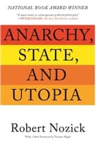 Anarchy, State, and Utopia ebook by Robert Nozick