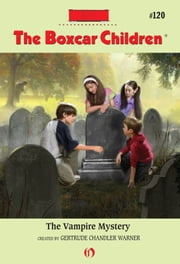 The Vampire Mystery ebook by Gertrude  C. Warner