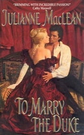 To Marry the Duke ebook by Julianne MacLean