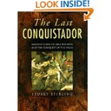 The Last Conquistador - Mansio Serra De Lequizamon and the Conquest of the Incas ebook by Stuart Stirling