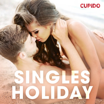 Singles holiday audiobook by – Cupido