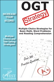 OGT Strategy: Winning multiple choice strategies for the Ohio Graduation Test ebook by Complete Test Preparation Team