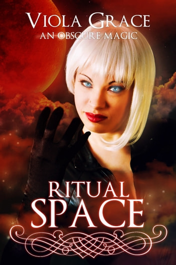 Ritual Space ebook by Viola Grace